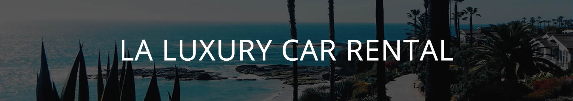 luxury car rental los angeles specials